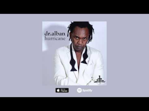Dr. Alban - Hurricane (Radio Mix) [Official Audio]