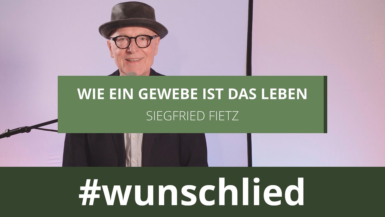 Siegfried Fietz singt 'Wie ein Gewebe ist das Leben' #wunschlied