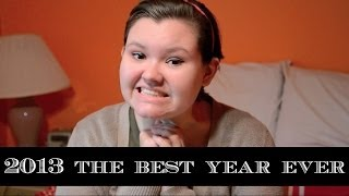 2013 | The Best Year Ever