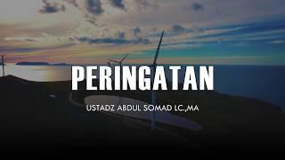 Gambar cover Peringatan - Ceramah Pendek Ustadz Abdul Somad Lc.,MA 1 Menit