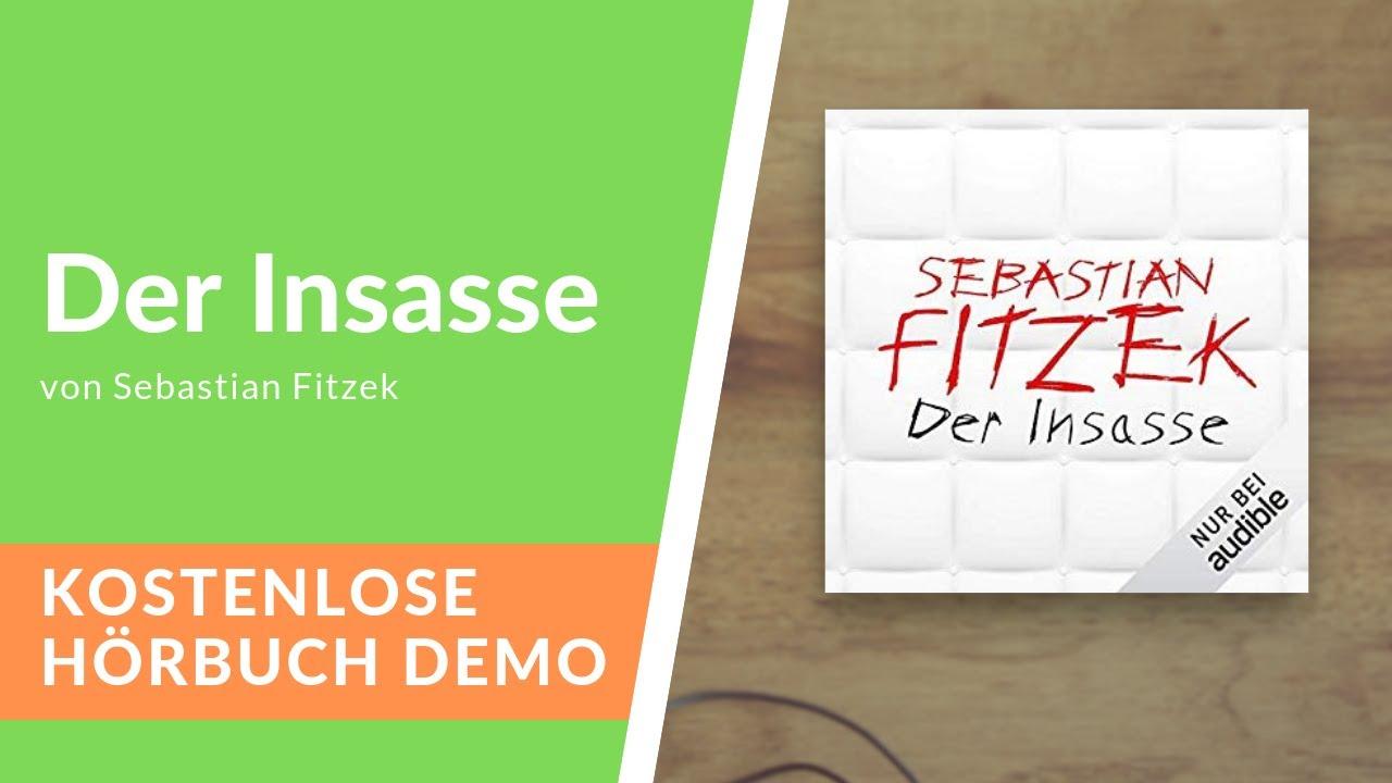 Download 🎧 Der Insasse von Sebastian Fitzek - Kostenlose Hörbuch Demo