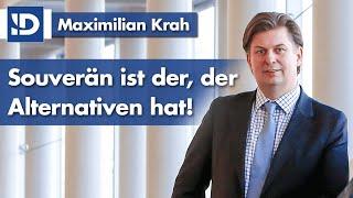 Maximilian Krah | Souverän ist der, der Alternativen hat!