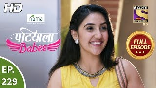 Patiala Babes - Ep 229 - Full Episode - 11th October, 2019