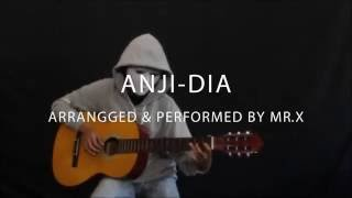 ANJI - DIA (Fingerstyle Guitar Cover)