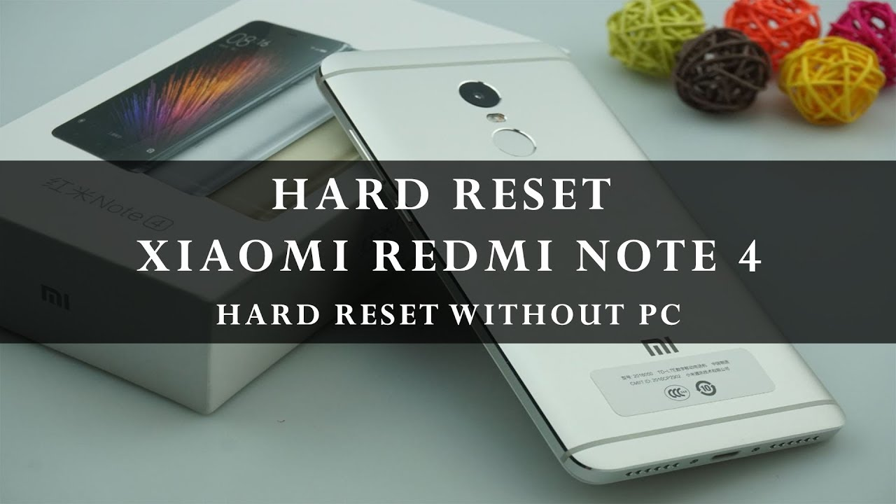 How To Hard Reset Xiaomi Redmi Note 4 Without PC Tutorial ( MIUI 8/9 +)