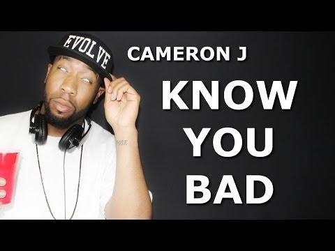 Cameron J - Know You Bad (Lyric Video) @TheKingOfWeird