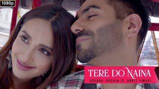 Tere do naina full song HD    Ankit Tiwari    must watch