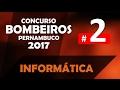 Concurso Bombeiros PE 2017 Pernambuco CBMPE Aula 2 de Informática