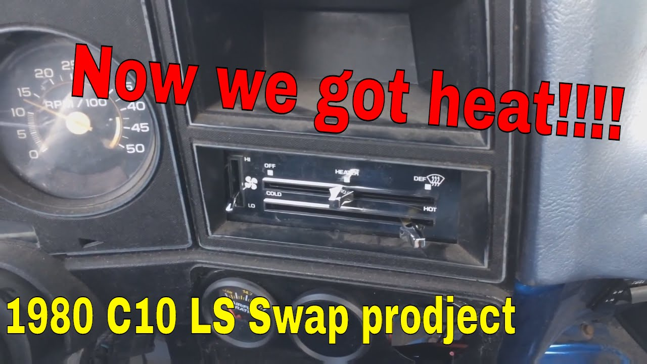 1980 chevrolet C10 LS swap project. Heater control installed