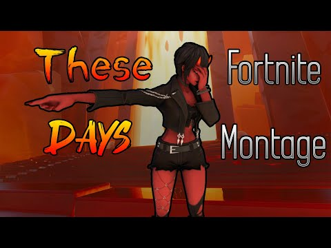 """Fortnite Montage - """"These Days"""" By Quadeca - JustAbbassy"""