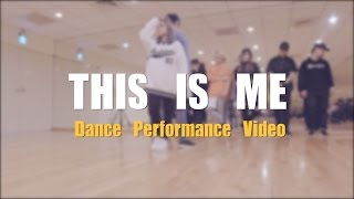 三個人 Three People - 這是我 THIS IS ME (官方舞蹈版) Dance Performance Video