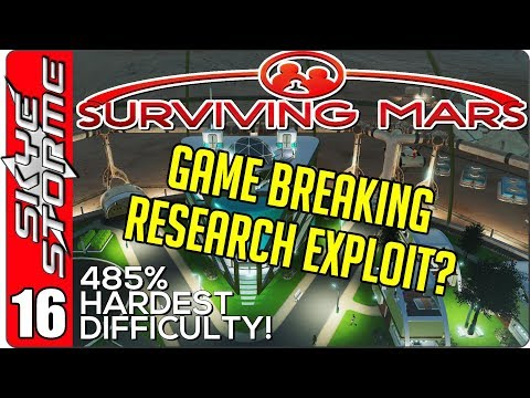 Surviving Mars Ep 16 ►RESEARCH - GOOD TRICK or GAME BREAKING EXPLOIT?◀ 485% HARDEST DIFFICULTY