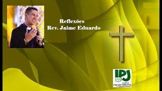 Ele está cuidando de nós - Salmos 33.18 - Rev. Jaime Eduardo