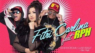 Video Fitri Carlina - Sandiworomu Luar Biasa (feat. RPH) (Official Radio Release) download MP3, 3GP, MP4, WEBM, AVI, FLV Juli 2018