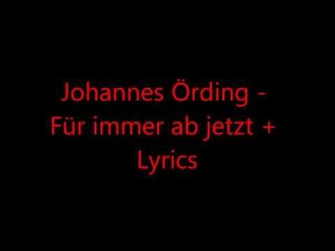Johannes Örding - Für immer ab jetzt + Lyrics
