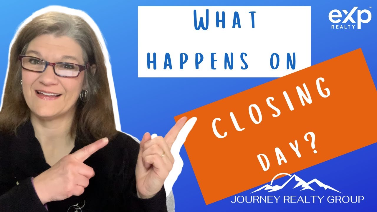How long does Closing Day take, and What Happens on Closing Day?
