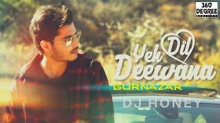 Yeh Dil Deewana - Cover Song (Remix) | Gurnazar | DJ Honey | Unity 003 | 360 DEGREE REACTION