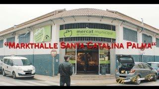 Mallorca Vlog5: Markthalle Santa Catalina Palma