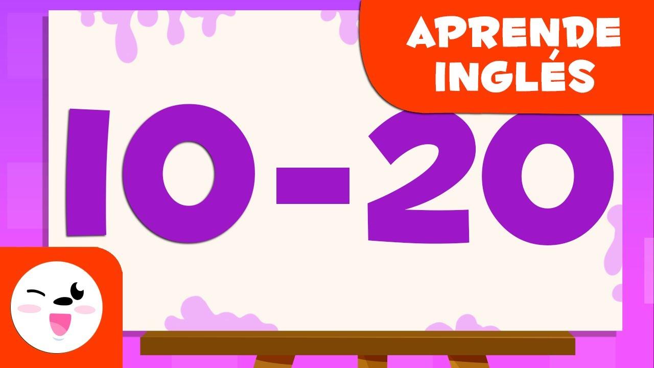 Adivina Los Números Del 10 Al 20 En Inglés Aprende A Escribir Y Leer Los Números Del 1 Al 100 Youtube