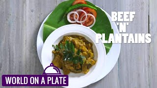 How to make Beef and Plantains | World on a Plate | Manorama Online Recipe