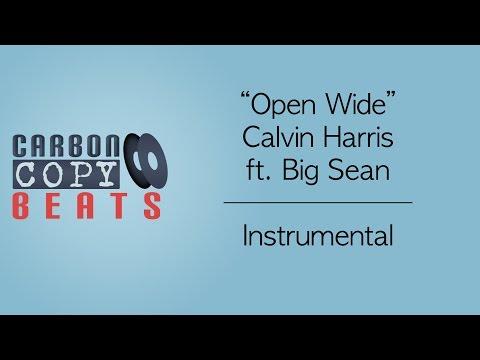 Open Wide - Instrumental / Karaoke (In The Style Of Calvin Harris ft. Big Sean)