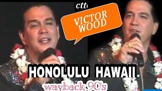 VICTOR WOOD IN HONOLULU HAWAII CONCERT | WAY BACK 1990