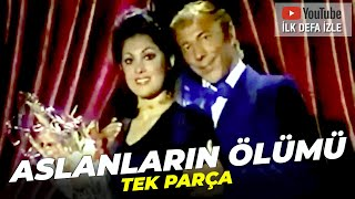 Aslanların Ölümü  Feri Cansel Münir Özkul Eski Türk Filmi Full İzle