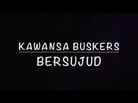 KawanSa Buskers: Bersujud