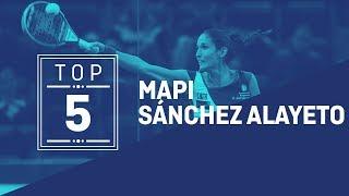 Top 5 Mapi Sánchez Alayeto | World Padel Tour
