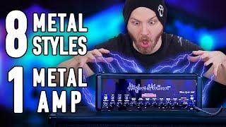 8 Metal Styles, 1 Metal Amp