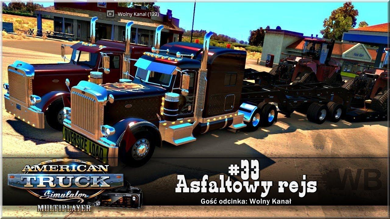 """American Truck Simulator – #33 """"Asfaltowy rejs"""""""