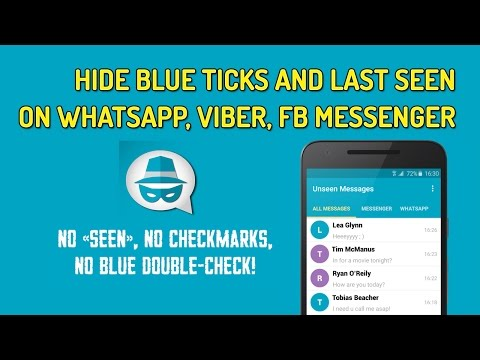 How To Hide Blue Ticks And Last Seen On WhatsApp, Viber, Facebook Messenger  | Unseen App
