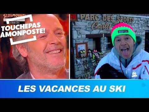 Les vacances des chroniqueurs au ski !