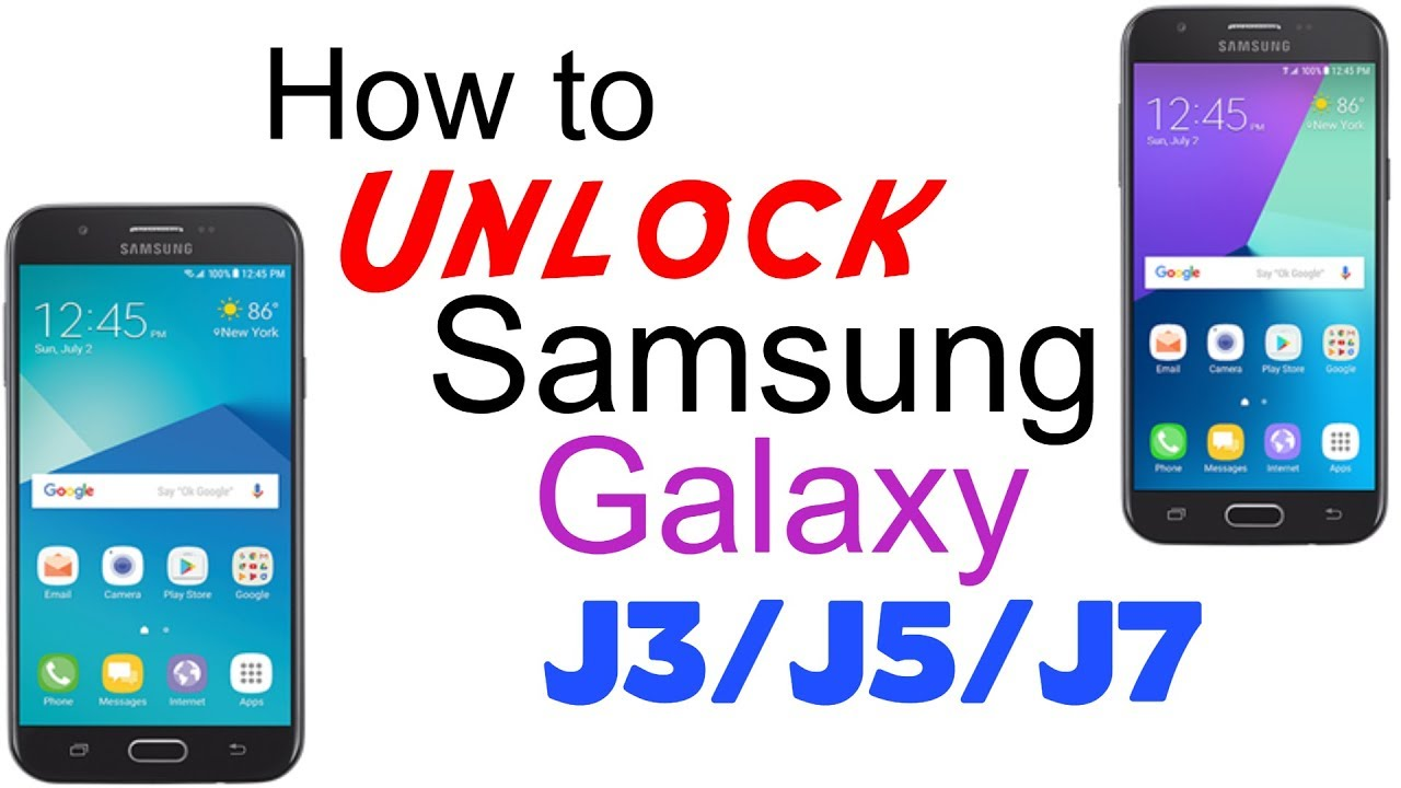 How to Unlock Samsung Galaxy J3 / J5 / J7 - AT&T, T-Mobile, Cricket,  Xfinity Mobile, MetroPCS