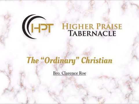 "The ""Ordinary"" Christian | Sept. 05, 2018 | Wednesday"
