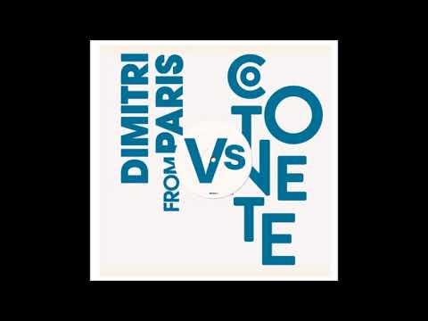 Cotonete Vs Dimitri From Paris – Paribbean Disco