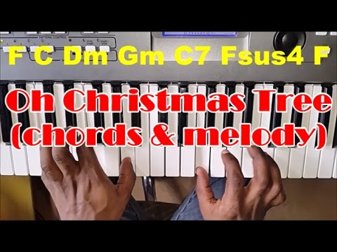 Oh Christmas Tree Piano Tutorial - How To Play Chords and Melody