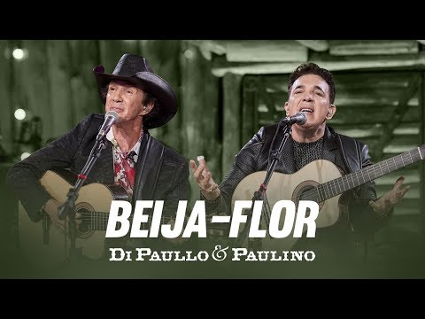 Di Paullo & Paulino - Beija-Flor