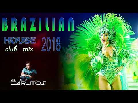 Brazilian House 2018 New Club Mix