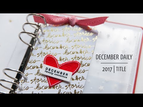 December Daily® Process 2017 | Title Page