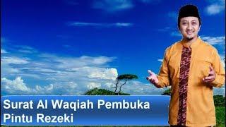 Ceramah Yusuf Mansur  - Surat Al Waqiah Pembuka Pintu Rezeki