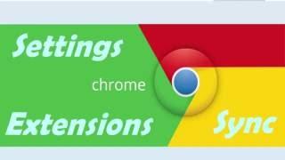 [ Hindi ] गूगल क्रोम को कैसे सेटिंग करे | Google Chrome Settings, SYNC , Bookmarks and Extensions