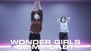 Wonder Girls  - Be My Baby : K-pop Dance (케이팝댄스커버) l Summit …