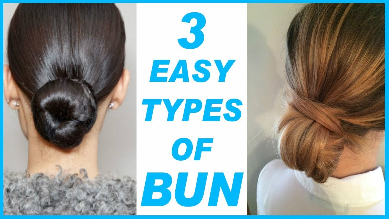 3 Easy Types Of Bun Simple Quick Hairstyles Mission Girl Youtube