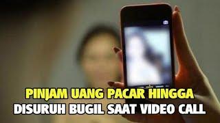 Pinjam Uang Pacar Hingga Disuruh Bugil Saat Video Call, Wanita Ini Tak Sadar Direkam