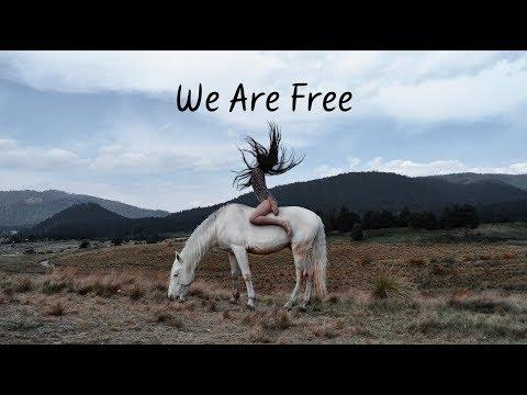 We Are Free   Beautiful Chill Mix