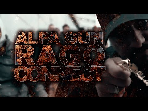 ALPA GUN X RAGO - CONNECT (PROD. BY FRANK ONE & LA91)