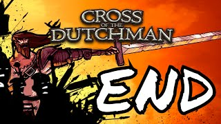 Cross Of The Dutchman END (PC Gameplay Walkthrough) 1080p 60fps