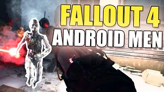 Fallout 4: The Androids - Hollow