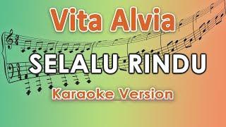 Single Terbaru -  Vita Alvia Selalu Rindu Karaoke Lirik